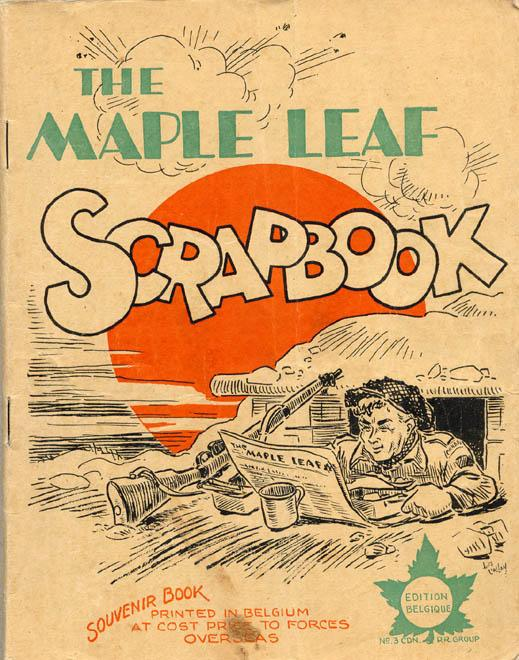 The Maple Leaf Scrapbook - 1945