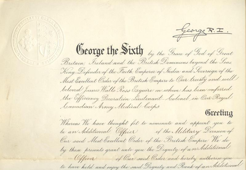 """An Order from King George the Sixth Appointing Lieutenant Colonel James  Wells Ross as an """"Additional Officer of  The Military Division of the Most Excellent Order of The British Empire"""" June 8th, 1944 (Top)"""