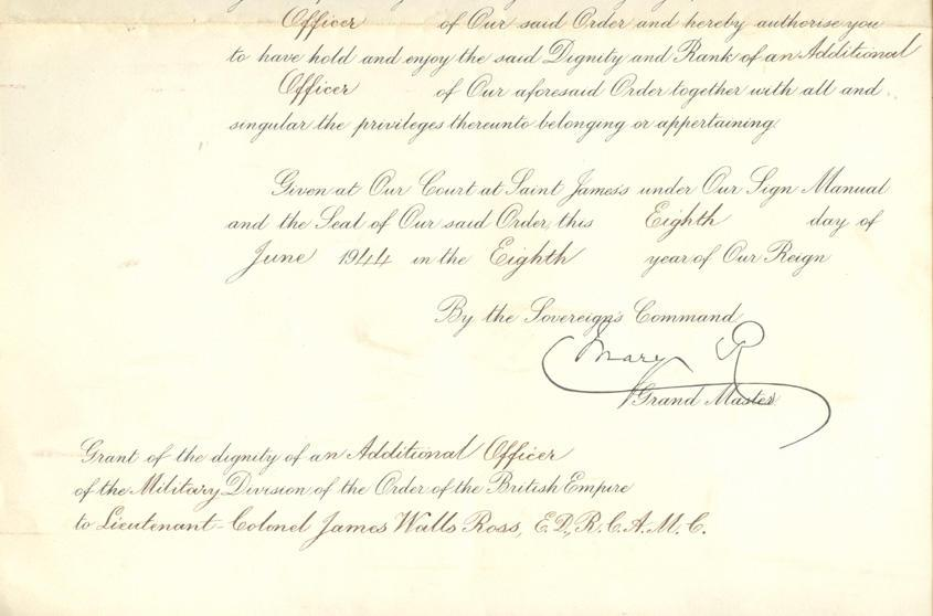 """An Order from King George the Sixth Appointing Lieutenant Colonel James  Wells Ross as an """"Additional Officer of  The Military Division of the Most Excellent Order of The British Empire"""" June 8th, 1944 (Bottom)"""